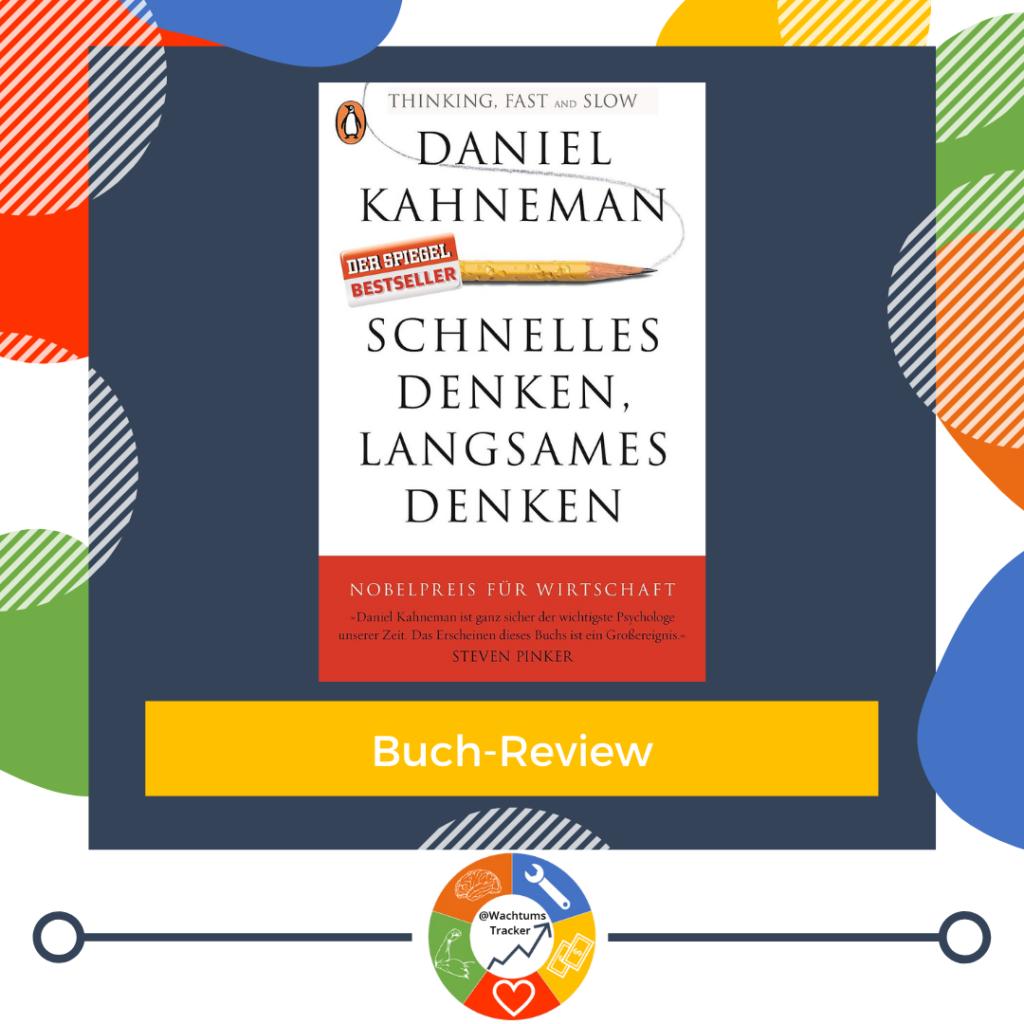 Buch-Review - Schnelles Denken, Langsames Denken - Daniel Kahneman - Cover