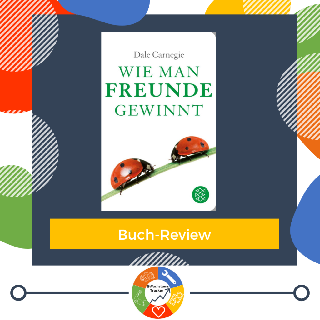 Buch-Review - Wie man Freunde gewinnt - Dale Carnegie - Cover