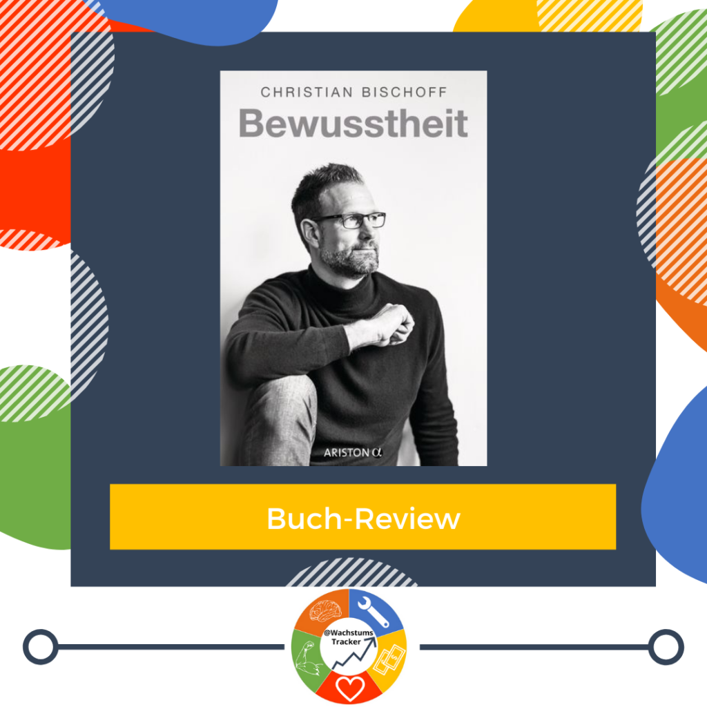 Buch-Review - Bewusstheit - Christian Bischoff - Cover