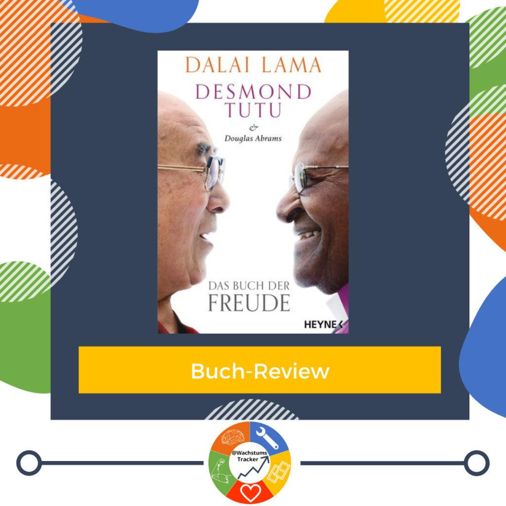 Buch-Review - Das Buch der Freude - Dalai Lama, Desmond Tutu & Douglas Abrams - Cover