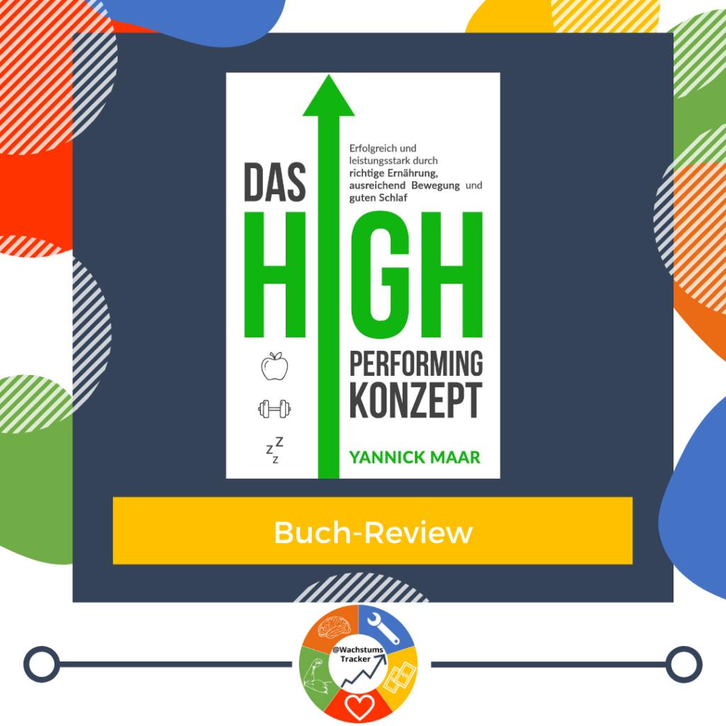 Buch-Review - Das High-Performing-Konzept - Yannick Maar - Cover