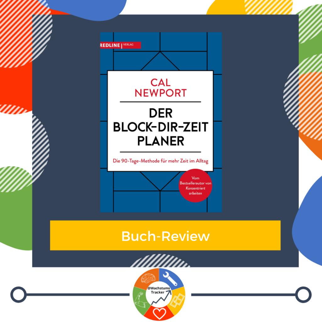 Buch-Review - Der Block-Dir-Zeit Planer - Cal Newport - Cover