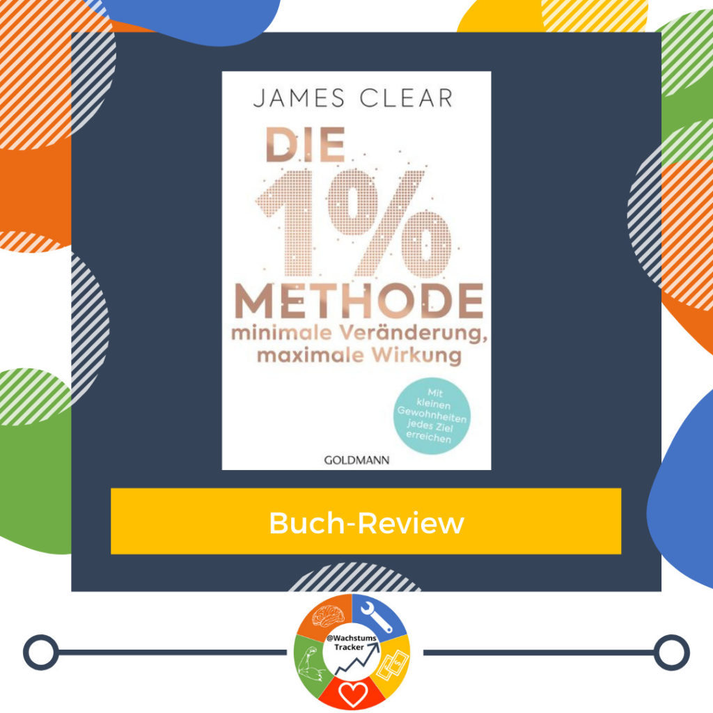 Buch-Review - Die 1%-Methode - James Clear - Cover