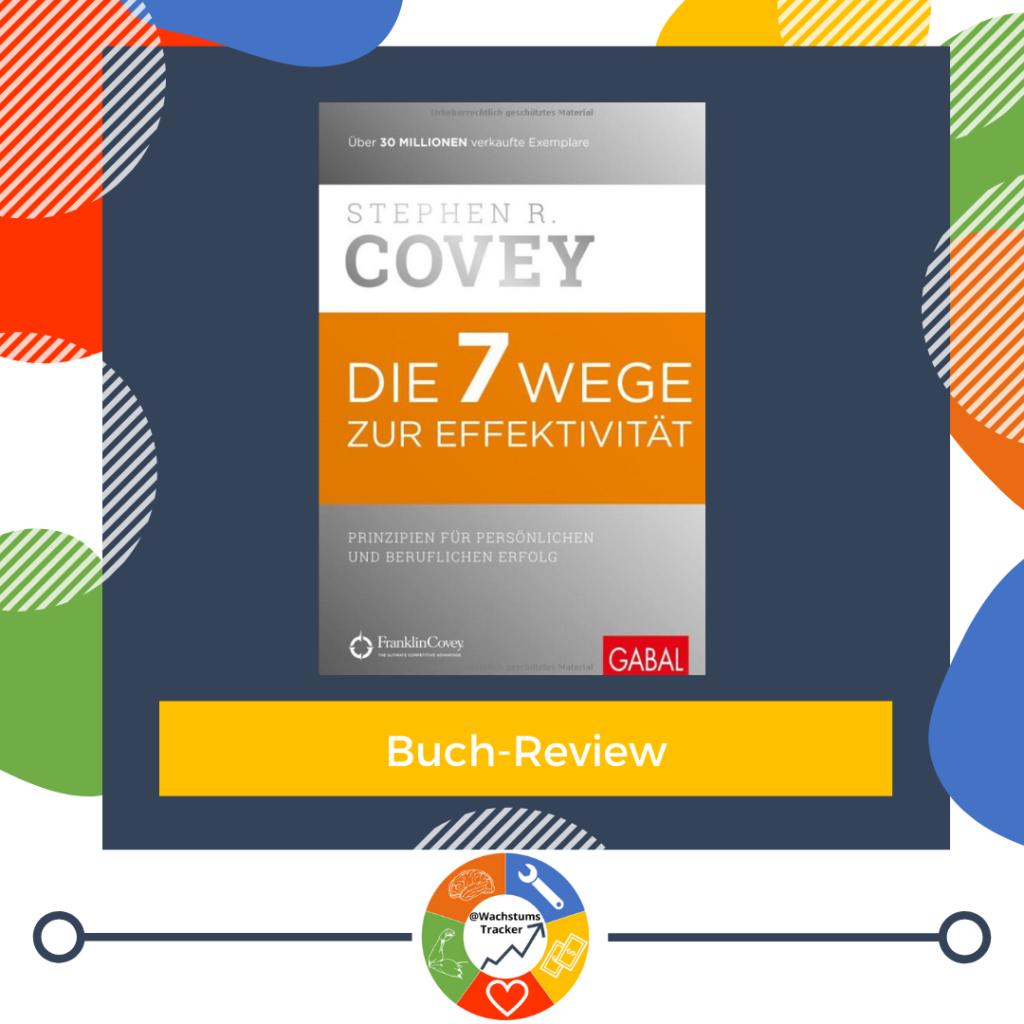 Buch-Review - Die 7 Wege zur Effektivität - Stephen R. Covey - Cover