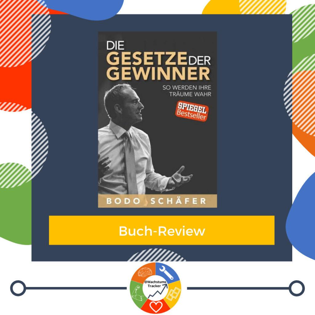 Buch-Review - Die Gesetze der Gewinner - Bodo Schäfer - Cover