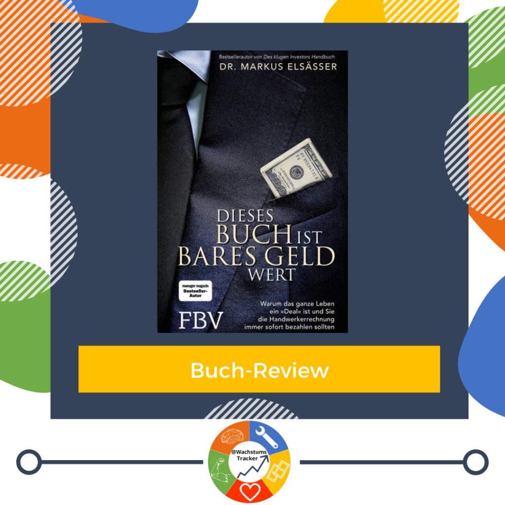 Buch-Review - Dieses Buch ist bares Geld wert - Dr. Markus Elsässer - Cover