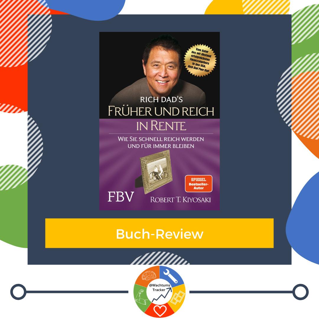Buch-Review - Früher und reich in Rente - Robert Kiyosaki - Cover