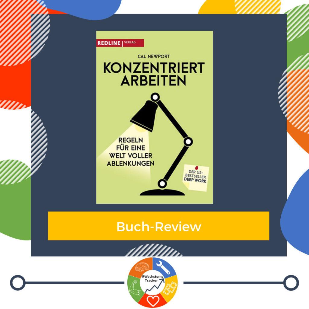 Buch-Review - Konzentriert Arbeiten - Cal Newport - Cover