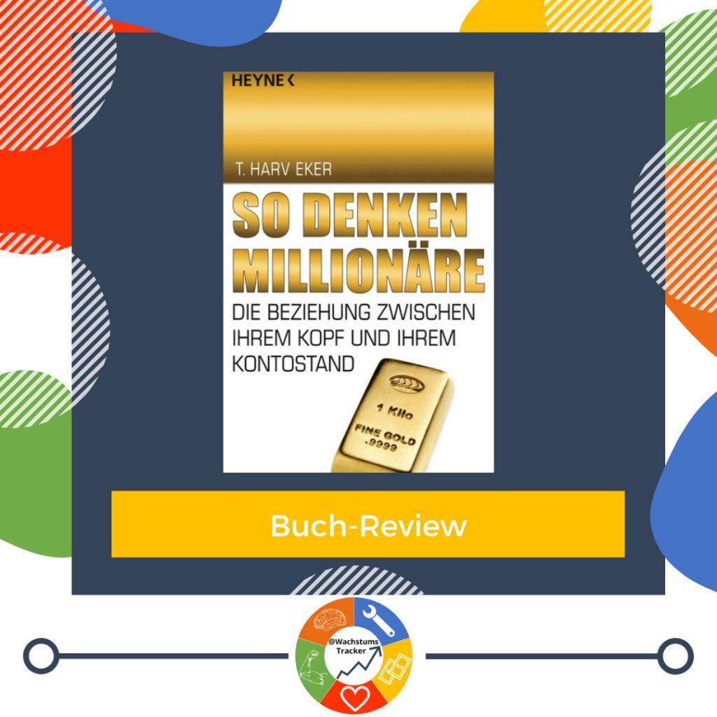 Buch-Review - So denken Millionäre - T. Harv Eker