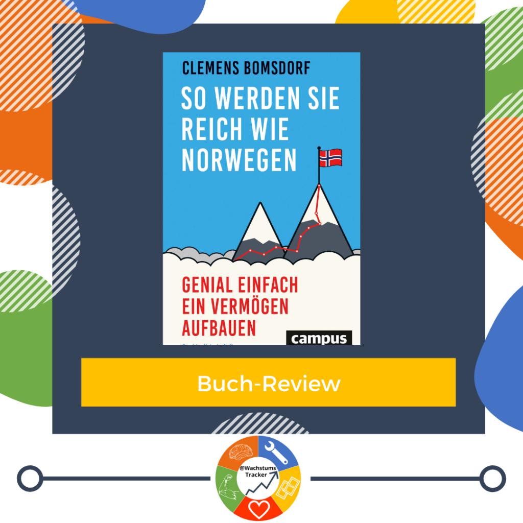 Buch-Review - So werden Sie reich wie Norwegen - Clemens Bomsdorf - Cover
