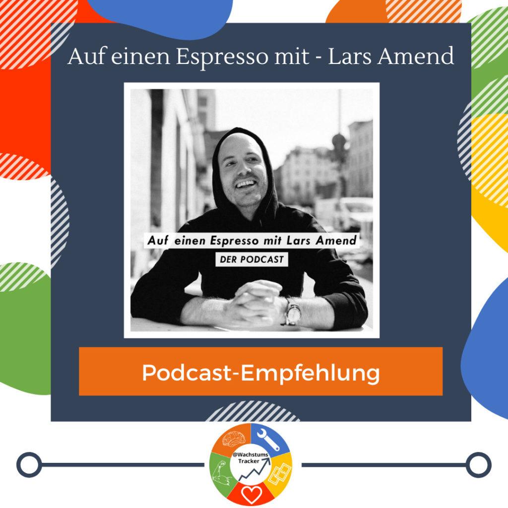Podcast-Empfehlung - Auf einen Espresso mit Lars Amend - Lars Amend - Cover