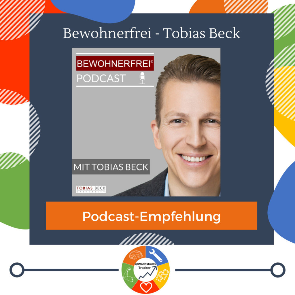 Podcast-Empfehlung - Bewohnerfrei Podcast - Tobias Beck - Cover