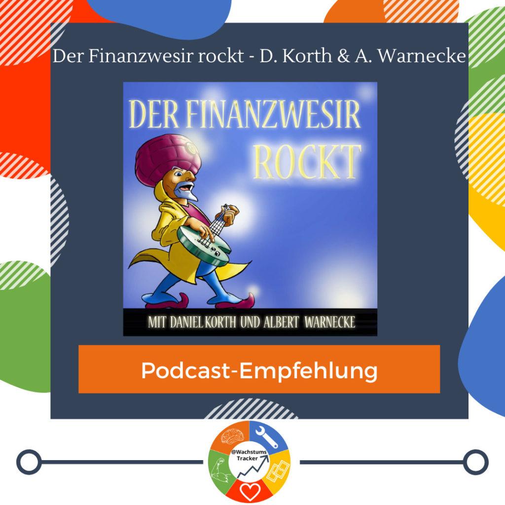 Podcast-Empfehlung - Der Finanzwesir rockt - Daniel Korth & Albert Warnecke - Cover