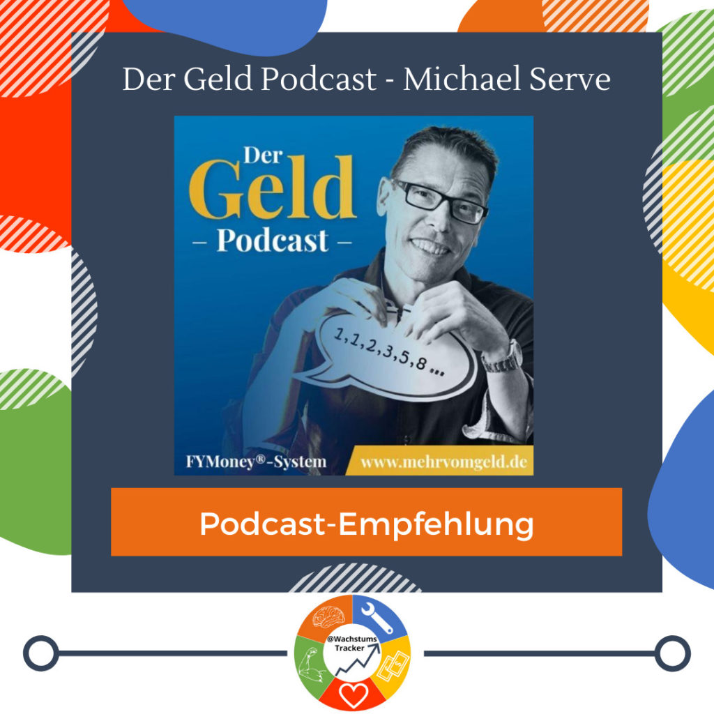 Podcast-Empfehlung - Der Geld Podcast - Michael Serve - Cover