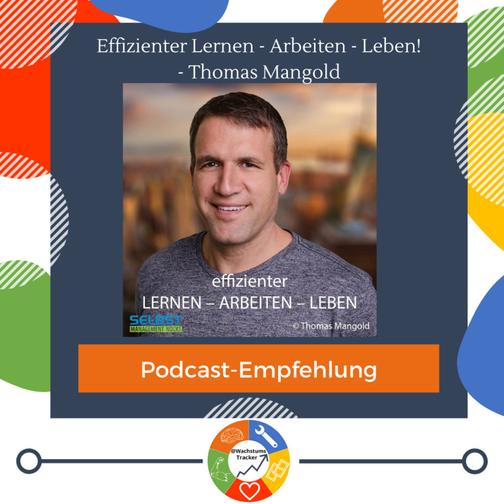 Podcast-Empfehlung - Effizienter Lernen - Arbeiten - Leben! - Thomas Mangold - Cover