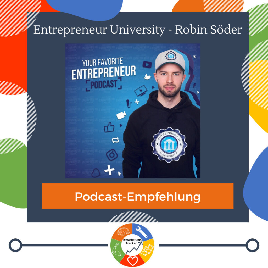 Podcast-Empfehlung - Entrepreneur Univeristy Podcast - Robin Söder - Cover