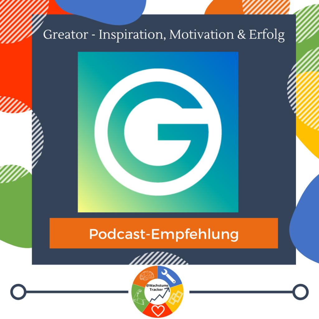 Podcast-Empfehlung - Greator Podcast - GedankenTanken - Greator - Cover