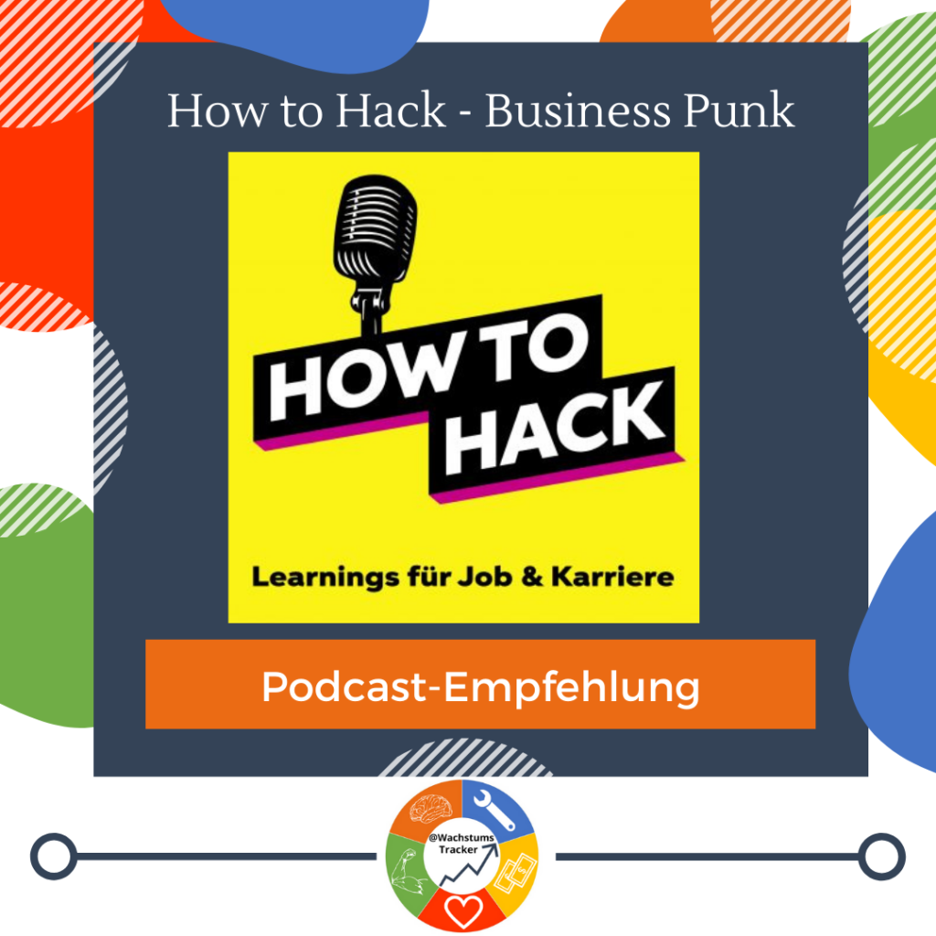 Podcast-Empfehlung - How to Hack - Business Punk - Podcast - Tijen Onaran - Business Punk - Cover