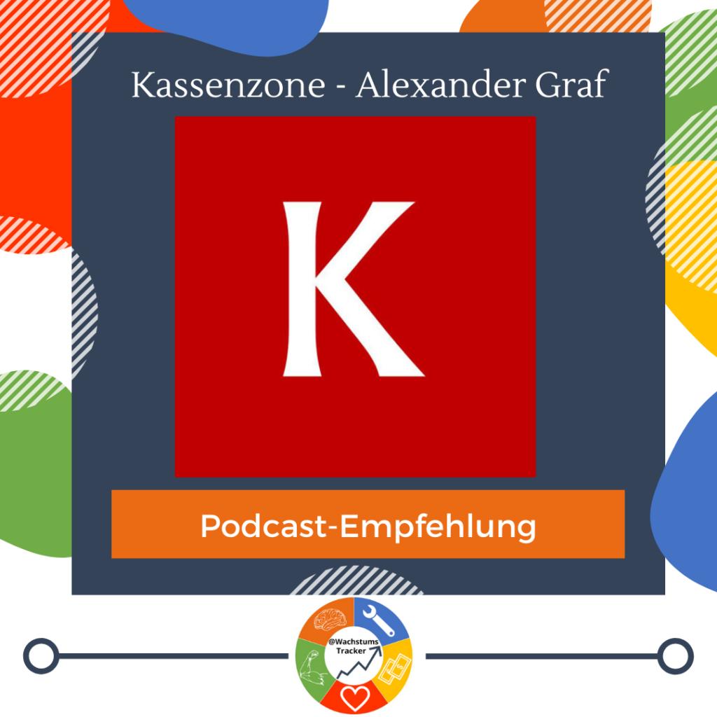 Podcast-Empfehlung - Kassenzone Podcast - Alexander Graf - Cover