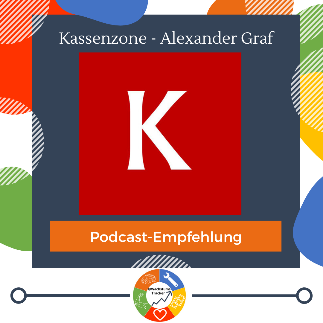 Podcast-Empfehlung - Kassenzone Podcast - Alexander Graf - Cover