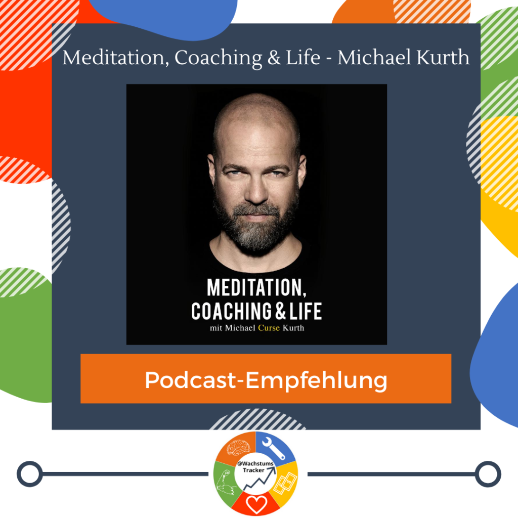 Podcast-Empfehlung - Meditation, Coaching & Life - Michael Kurth - Curse - Cover