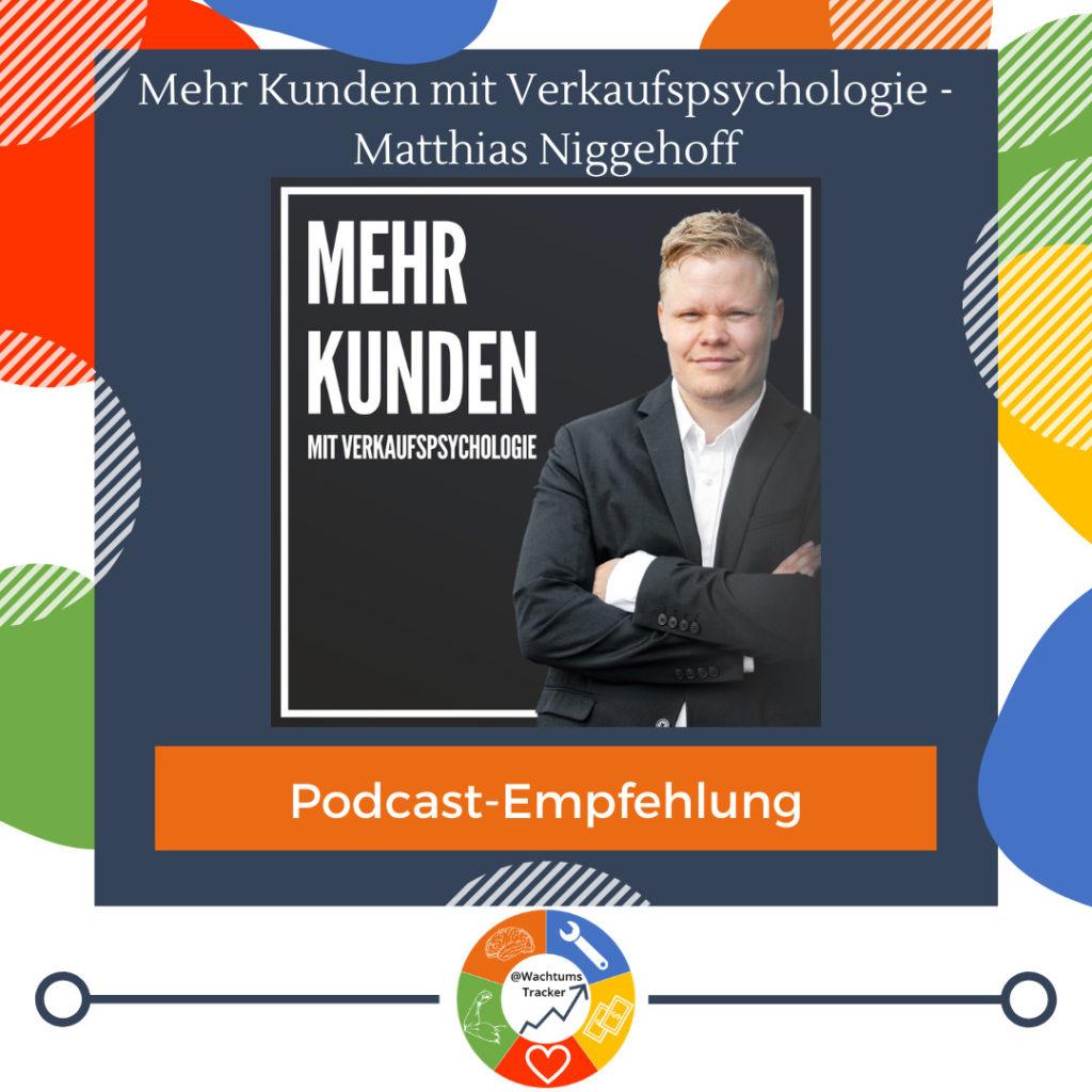 Podcast-Empfehlung - Mehr Kunden mit Verkaufspsychologie - Matthias Niggehoff - Cover