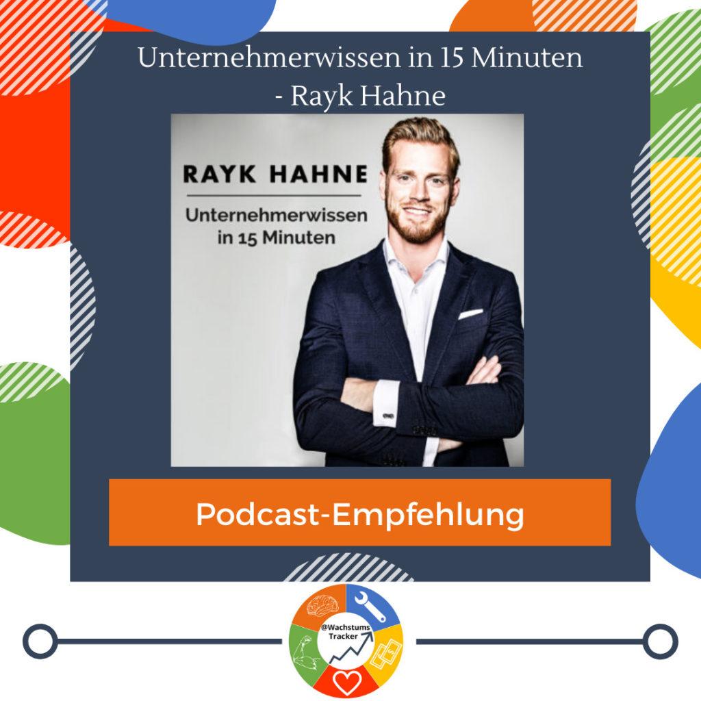Podcast-Empfehlung - Unternehmerwissen in 15 Minuten Podcast - Rayk Hahne - Cover