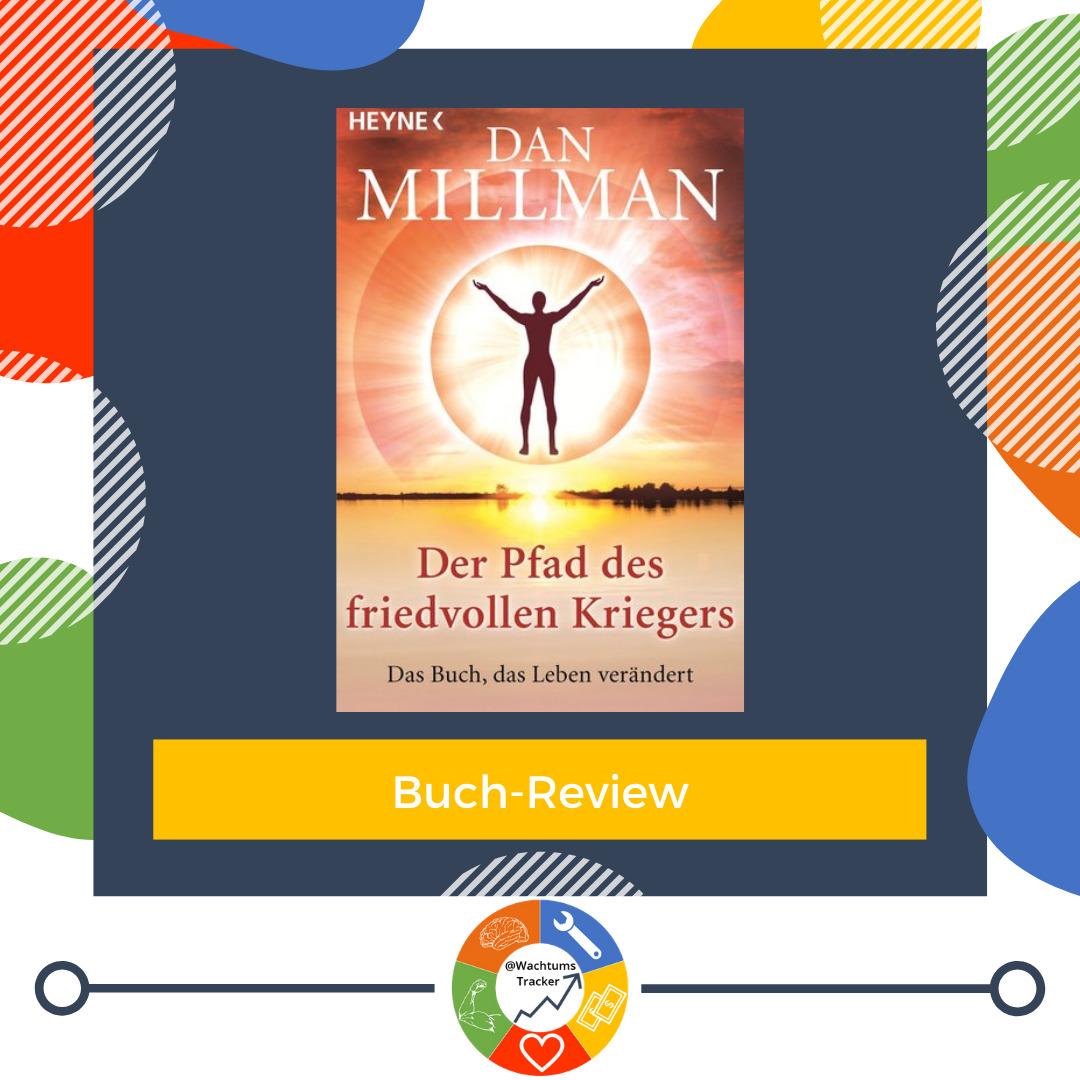 Buch-Review - Der Pfad des friedvollen Kriegers - Dan Millman - Cover