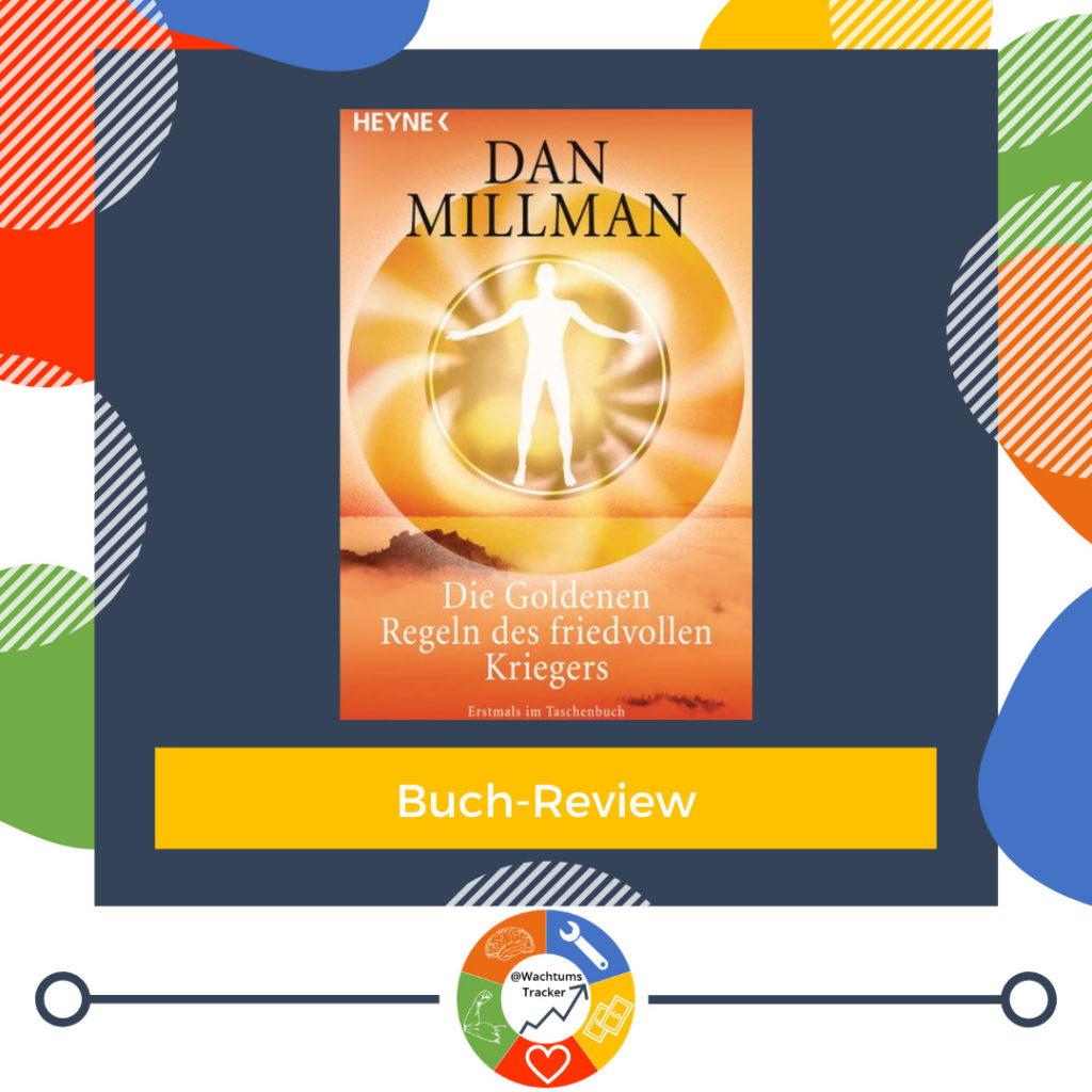 Buch-Review - Die Goldenen Regeln des friedvollen Kriegers - Dan Millman - Cover