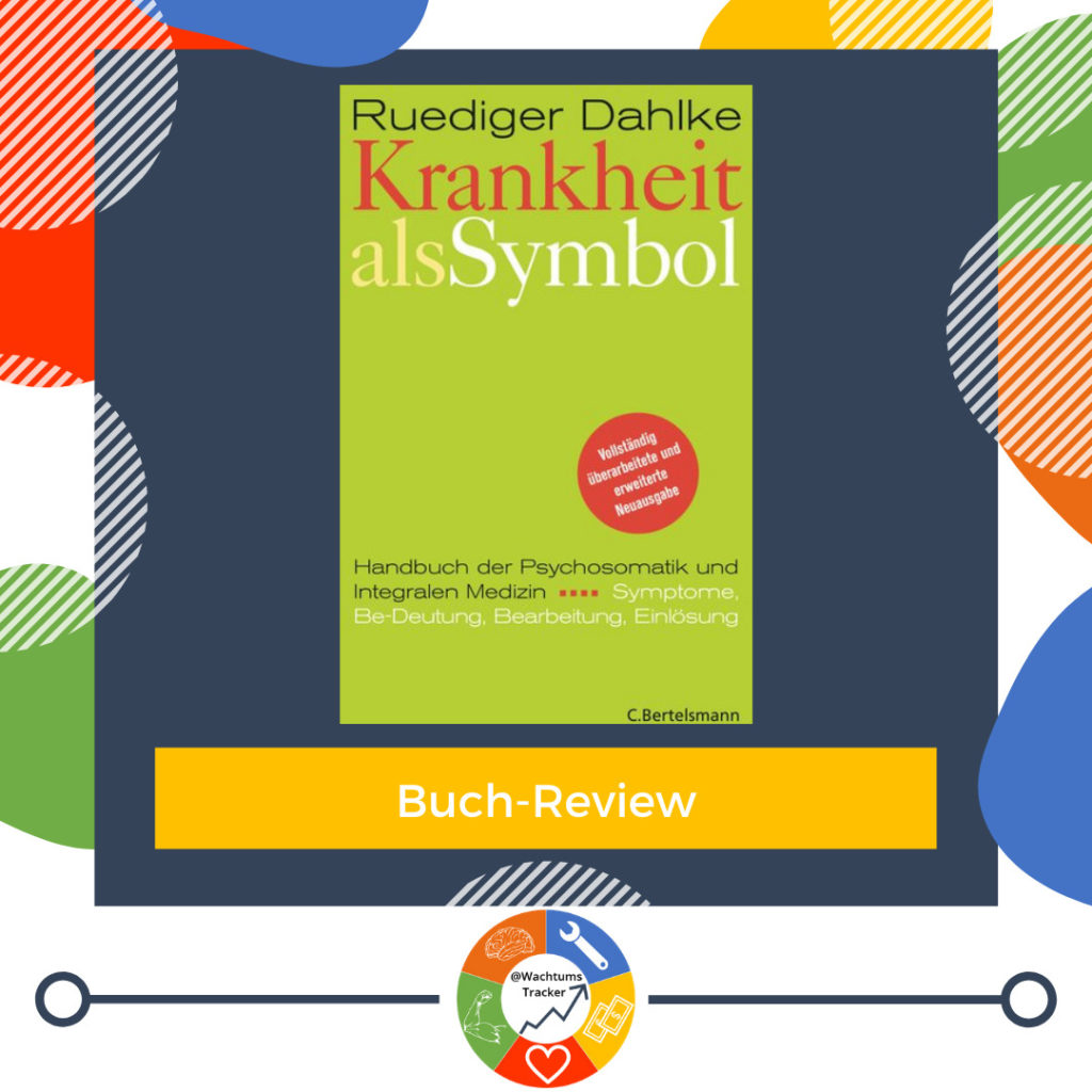 Buch-Review - Krankheit als Symbol - Rüdiger Dahlke - Cover