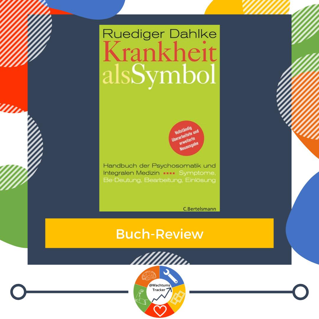 Buch-Review - Krankheit als Symbol - Rüdiger Dahlke - Cover