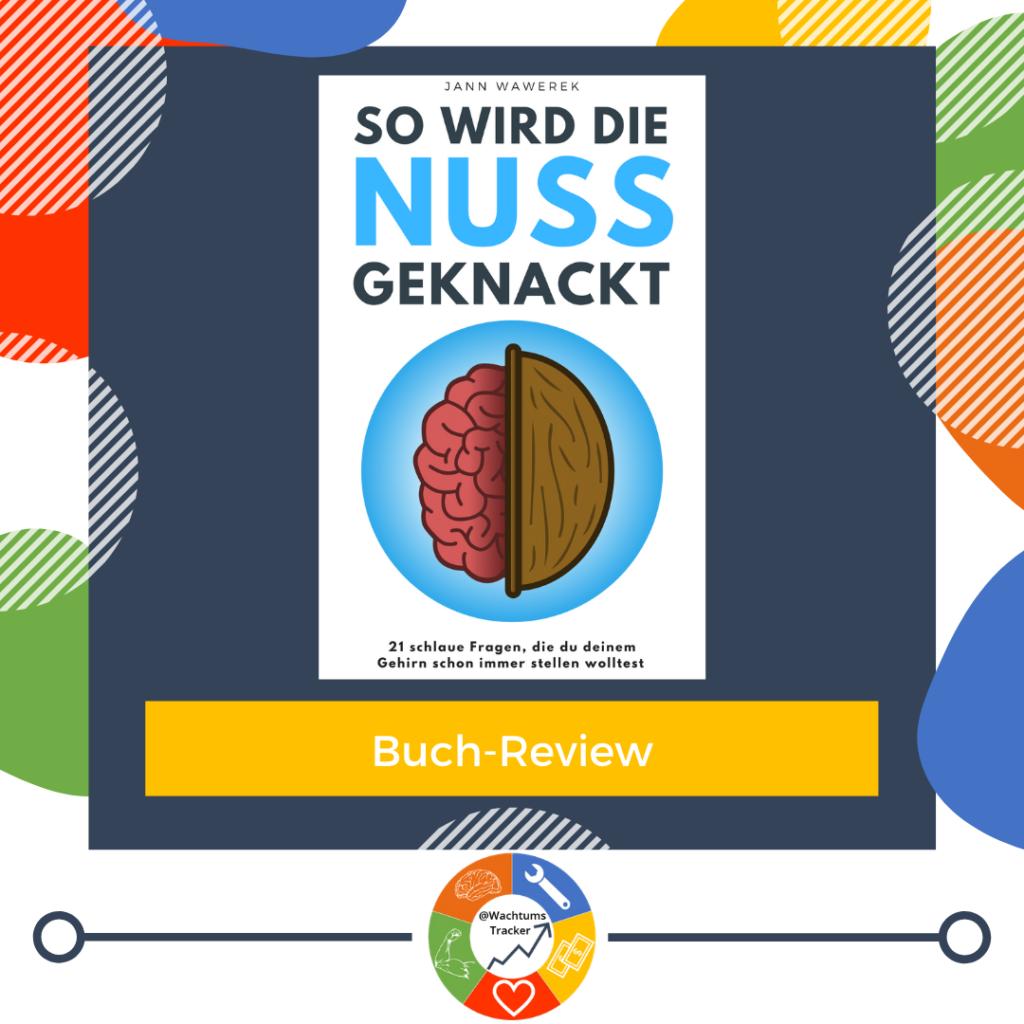 Buch-Review - So wird die Nuss geknackt - Jann Wawerek - Cover