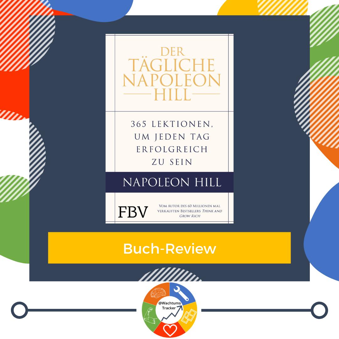 Buch-Review - Der tägliche Napoleon Hill - Napoleon Hill - Cover