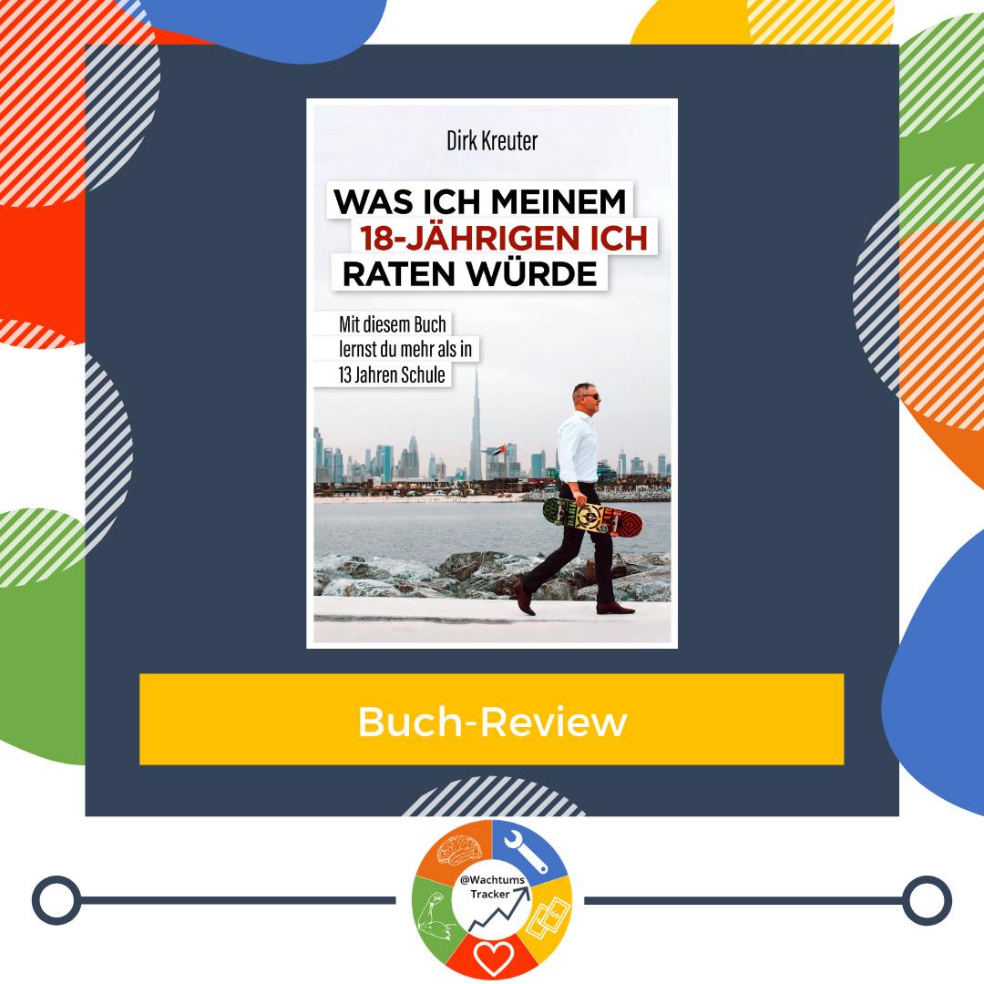 Buch-Review - Was ich meinem 18-jährigen Ich raten würde - Dirk Kreuter - Cover