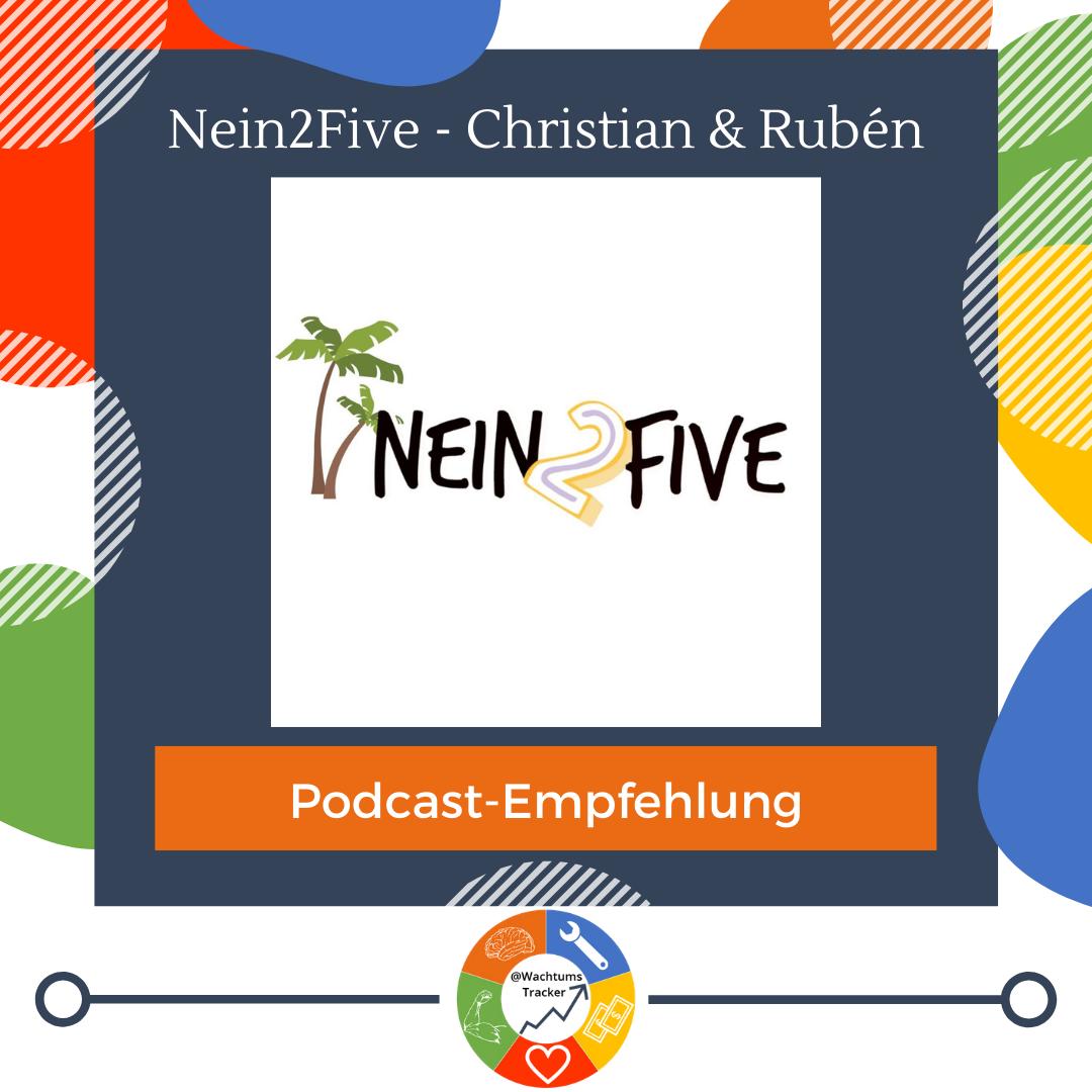 Podcast-Empfehlung - Nein2Five Podcast - Christian Schmid & Rubén Alvarez - Cover