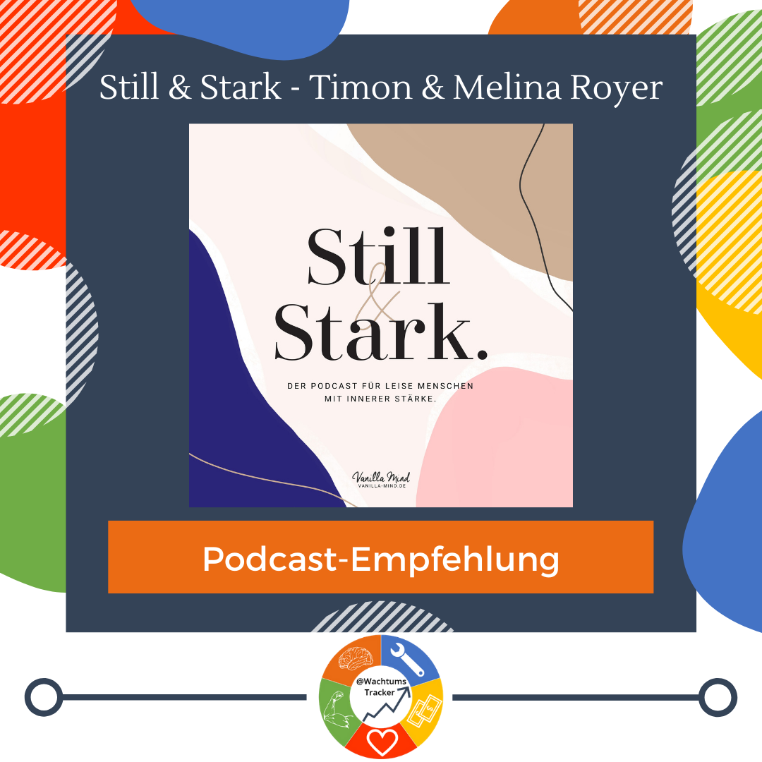 Podcast-Empfehlung - Still & Stark Podcast - Timon & Melina Royer - Cover