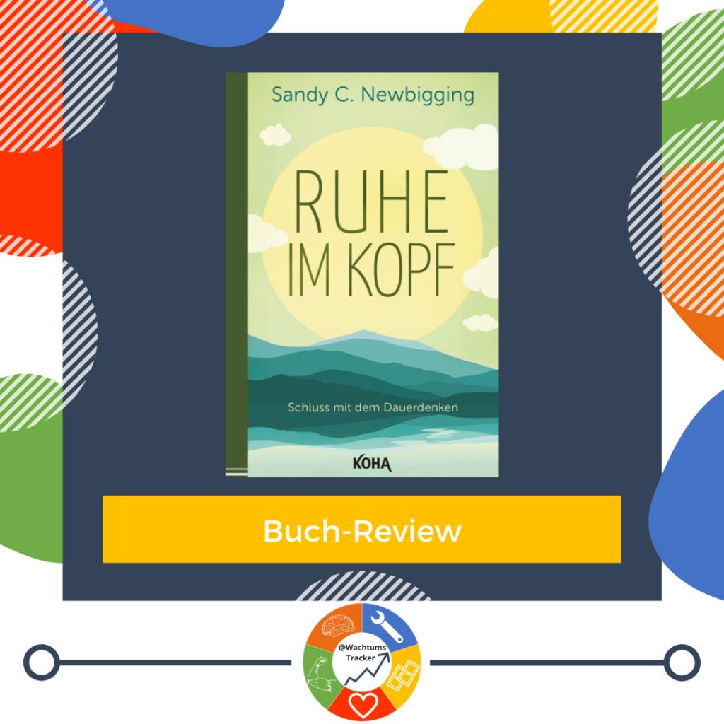 Buch-Review - Ruhe im Kopf - Sandy C. Newbigging - Cover