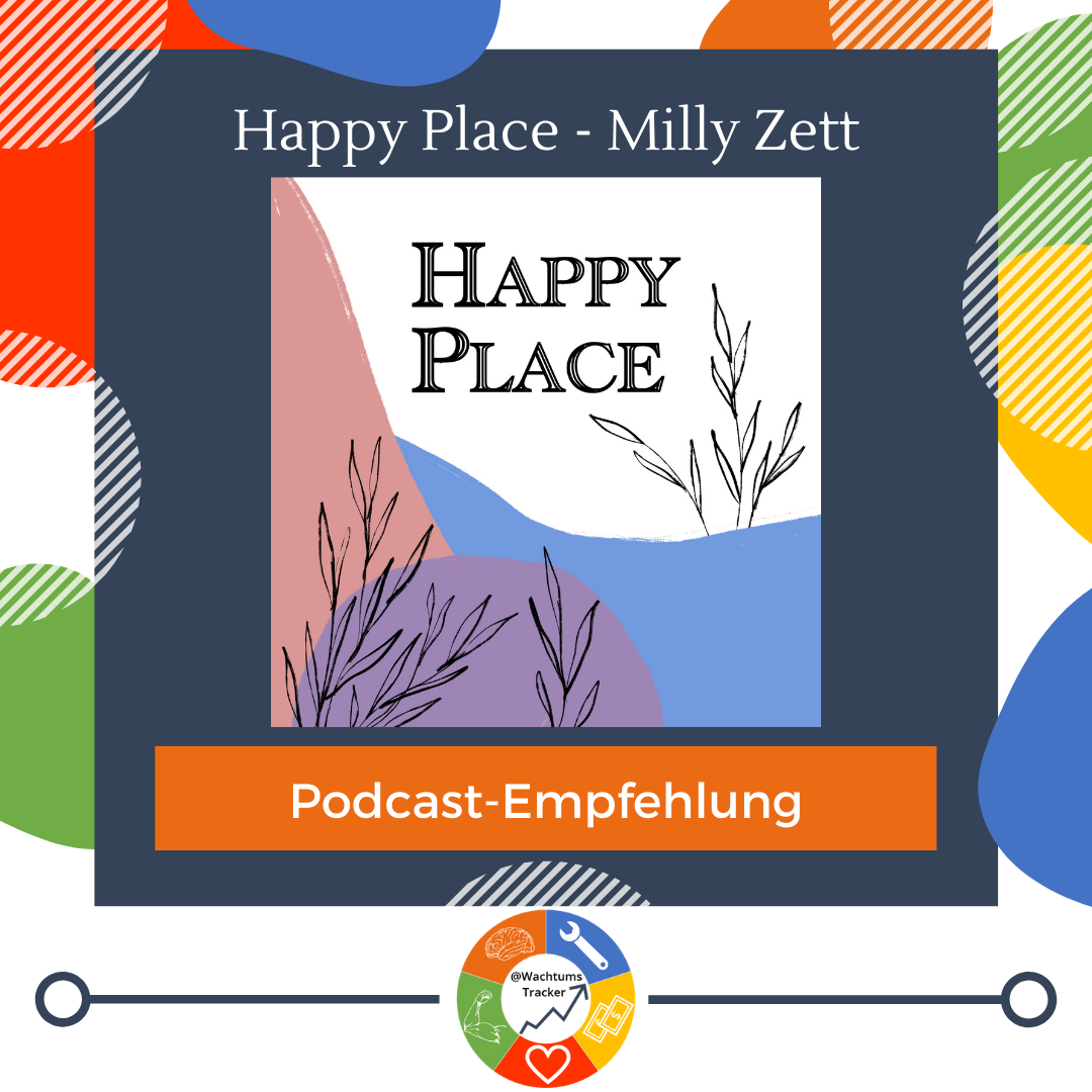 Podcast-Empfehlung - Happy Place Podcast - Milly Zett - Cover