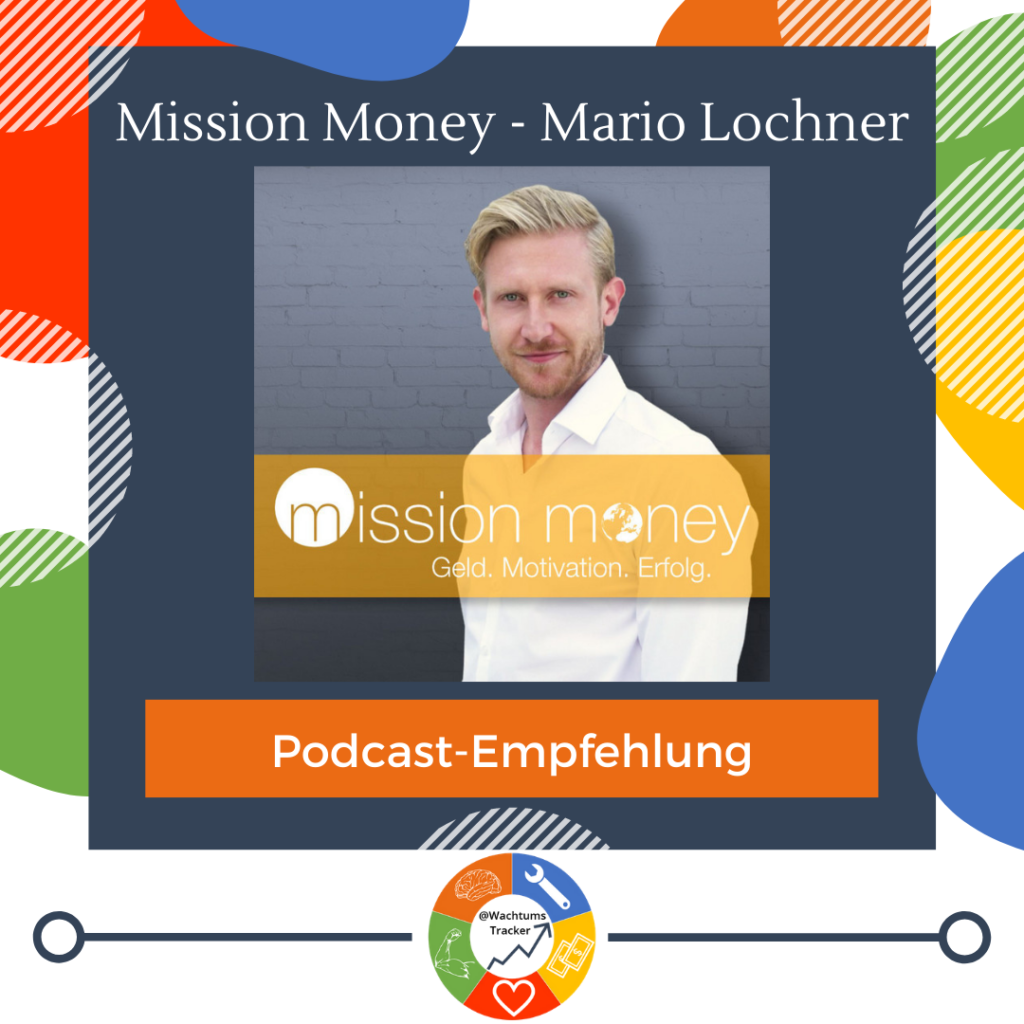 Podcast-Empfehlung - Mission Money Podcast - Mario Lochner - Cover