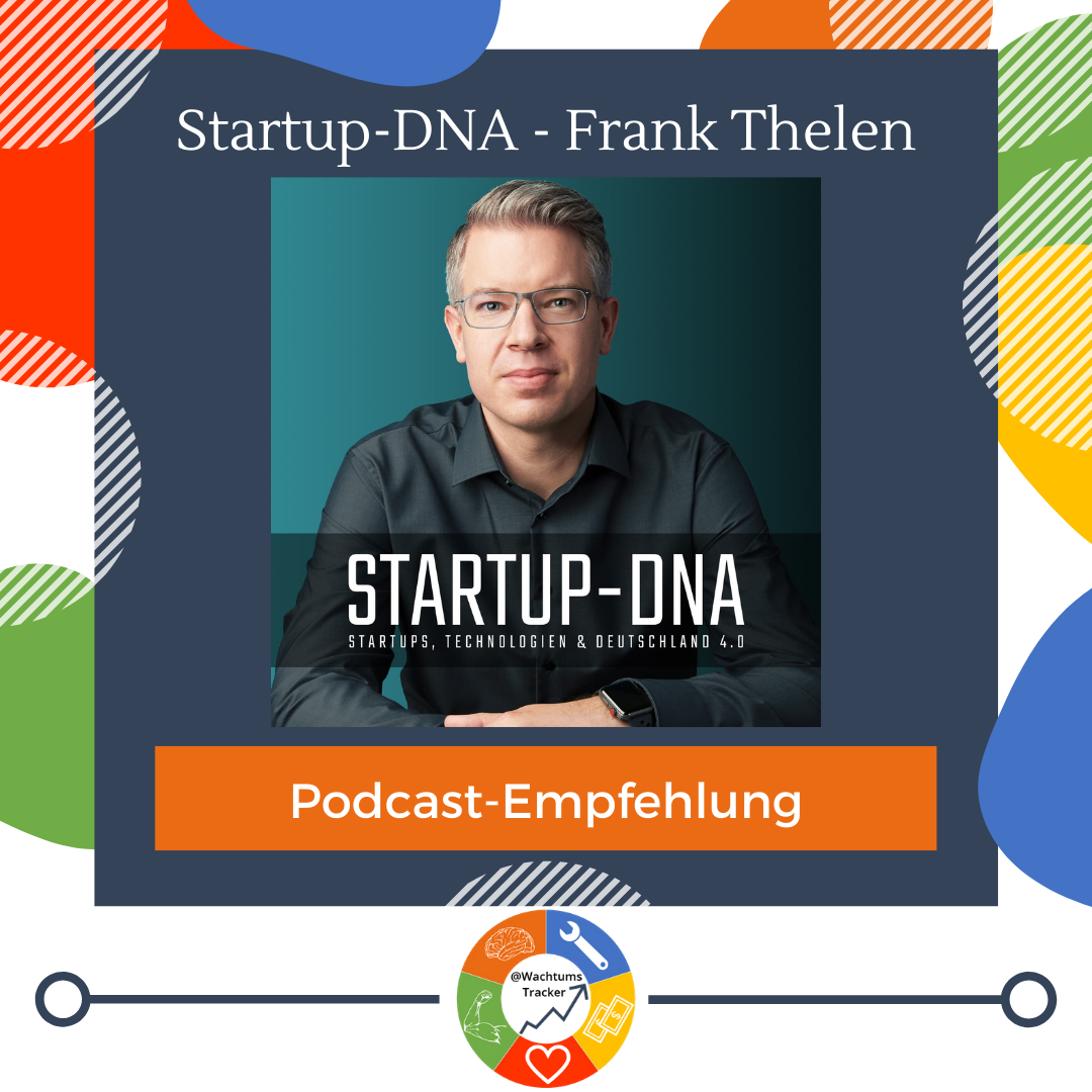 Podcast-Empfehlung - Startup-DNA Podcast - Frank Thelen - Cover
