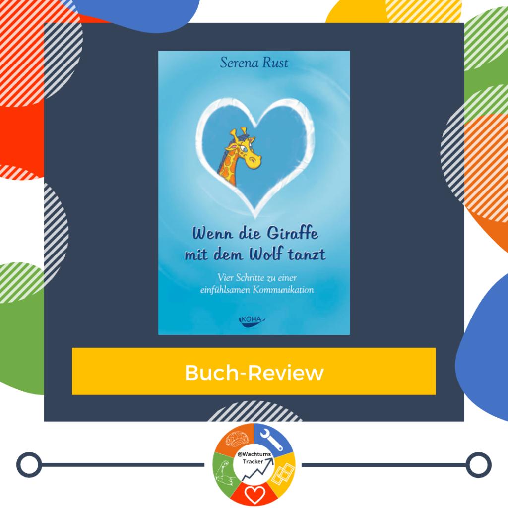 Buch-Review - Wenn die Giraffe mit dem Wolf tanzt - Serena Rust - Cover
