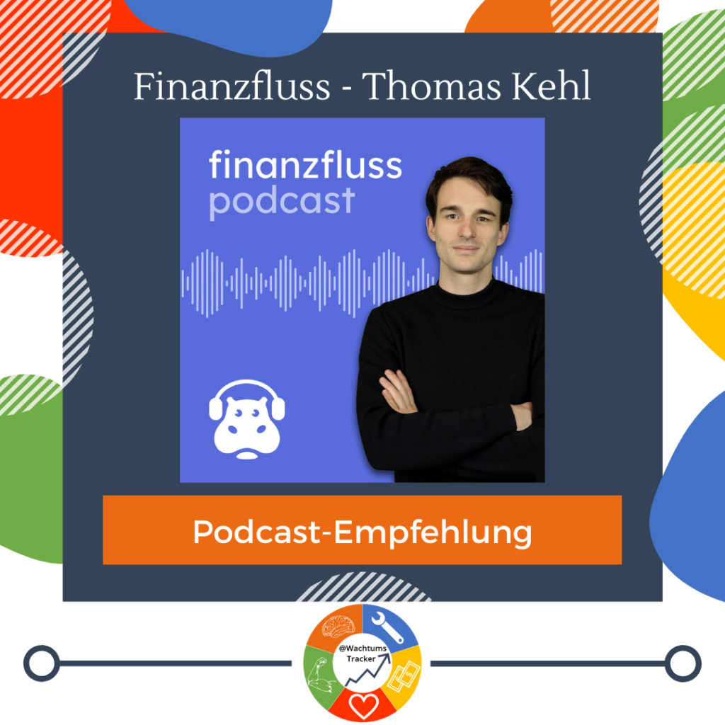 Podcast-Empfehlung - Finanzfluss Podcast - Thomas Kehl - Cover