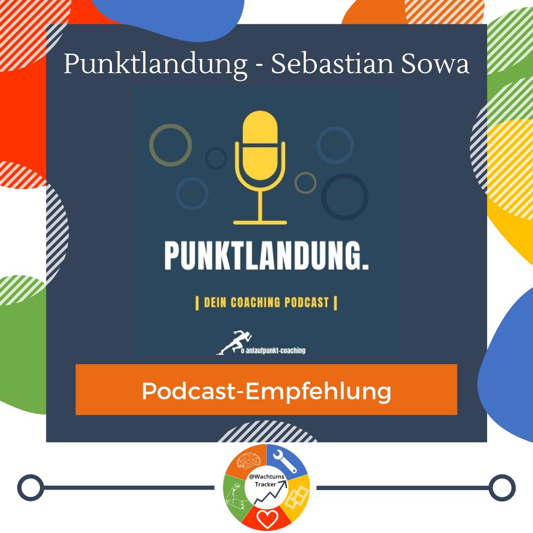 Podcast-Empfehlung - Punktlandung - Sebastian Sowa - Cover
