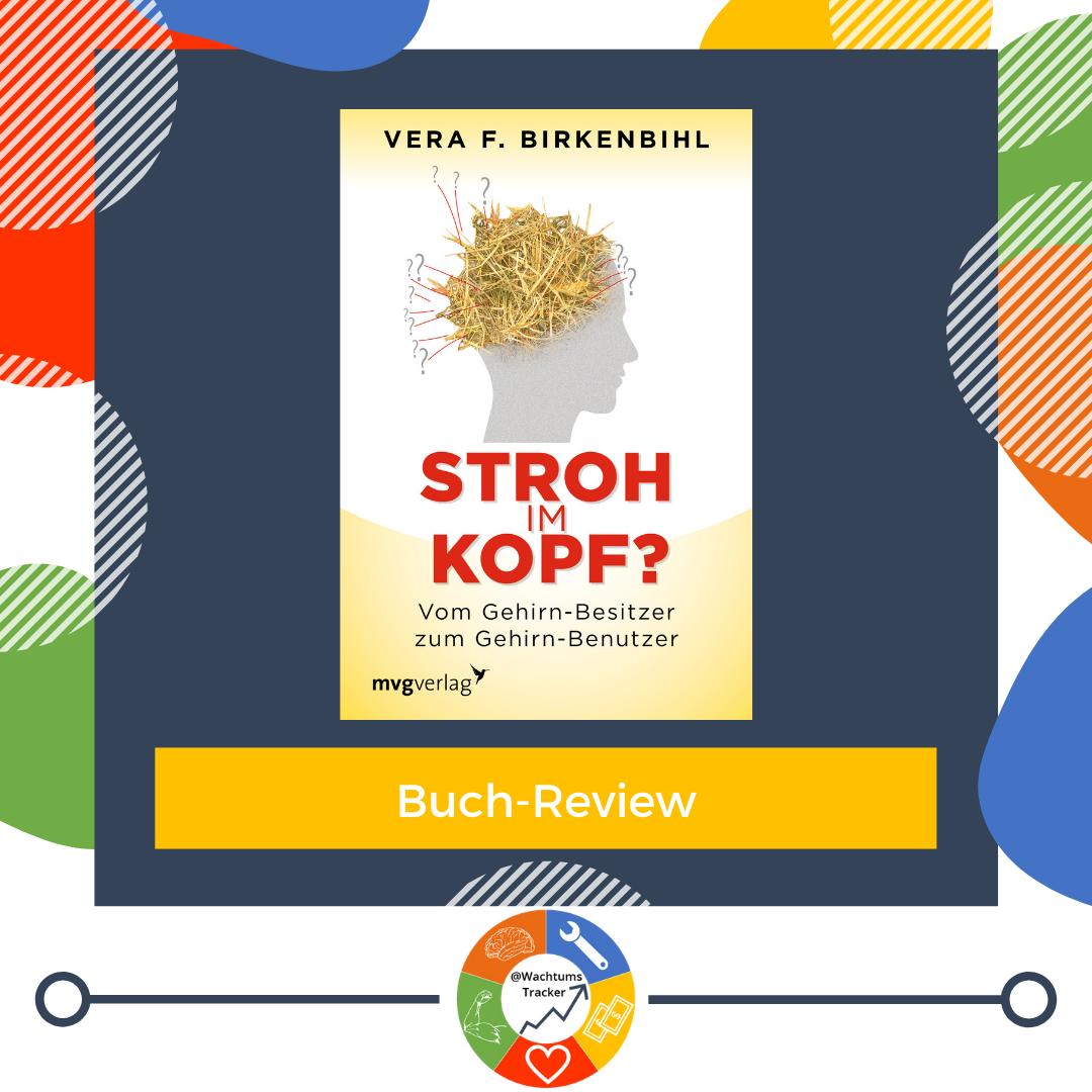 Buch-Review - Stroh im Kopf - Vera F. Birkenbihl - Cover