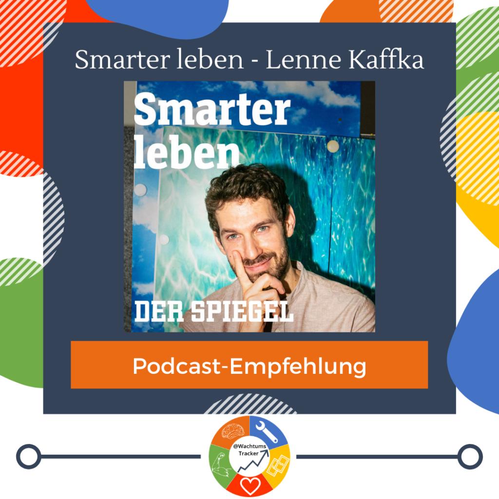 Podcast-Empfehlung - Smarter Leben Podcast - Lenne Kaffka - Cover