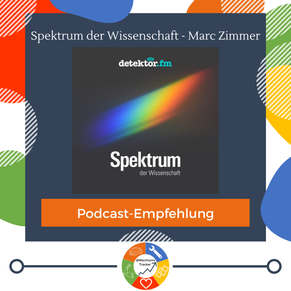 Podcast-Empfehlung - Spektrum der Wissenschaft - Marc Zimmer - Cover