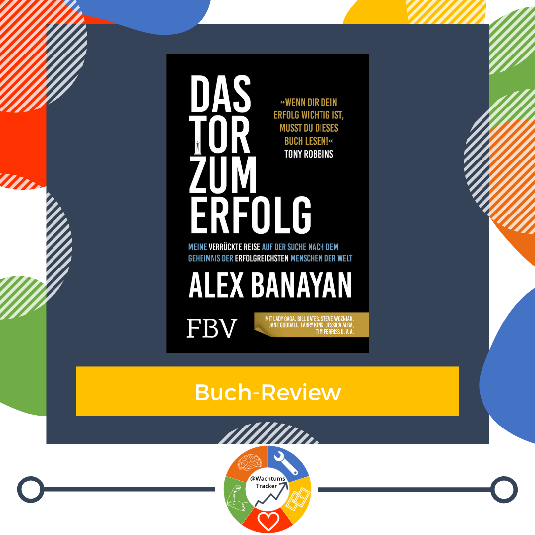 Buch-Review - Das Tor zum Erfolg - Alex Banayan - Cover