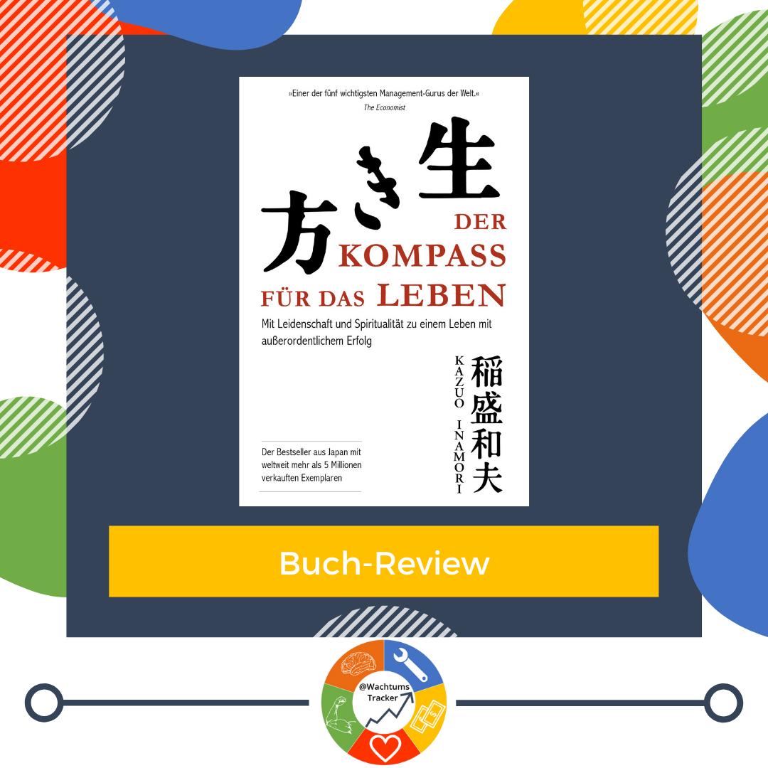 Buch-Review - Der Kompass für das Leben - Kazuo Inamori - Cover