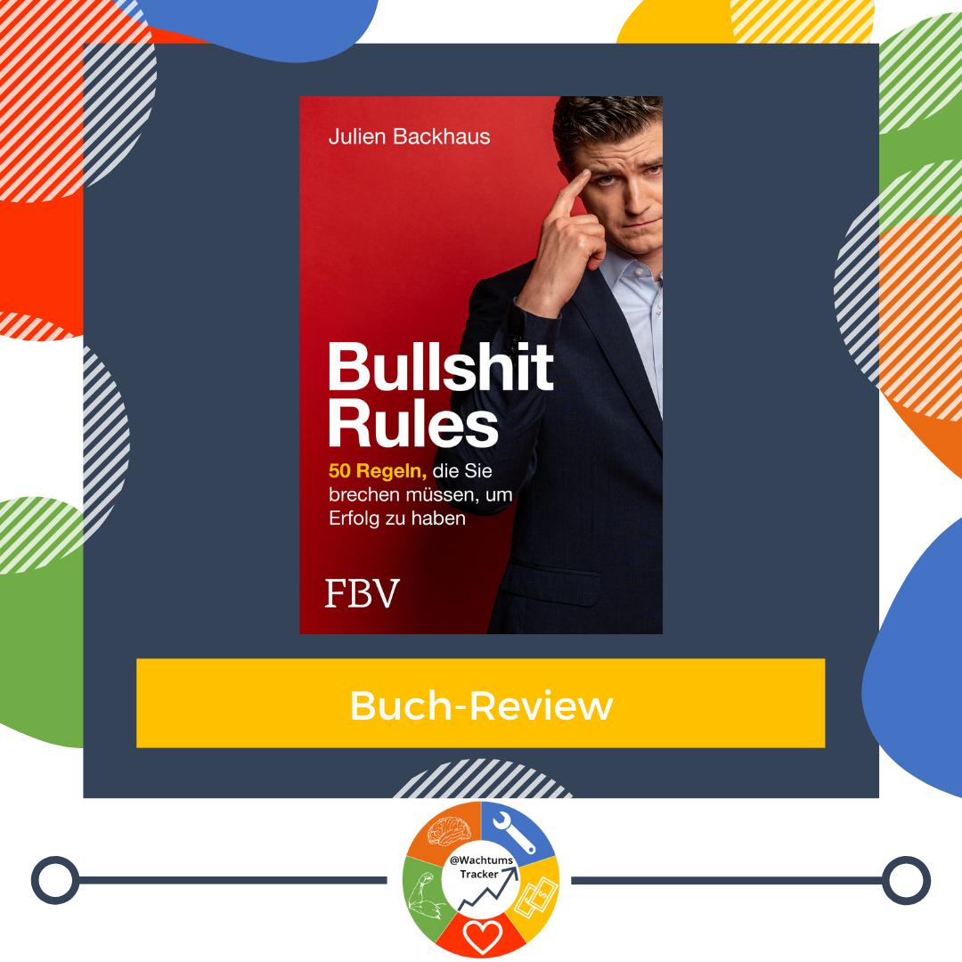 Buch-Review - Bullshit Rules - Julien Backhaus - Cover