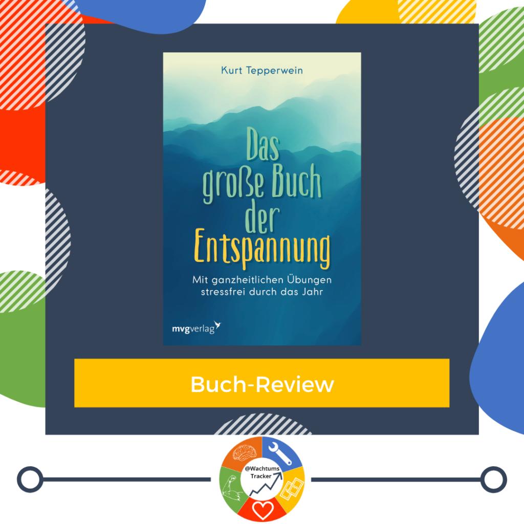 Buch-Review - Das große Buch der Entspannung - Kurt Tepperwein - Cover